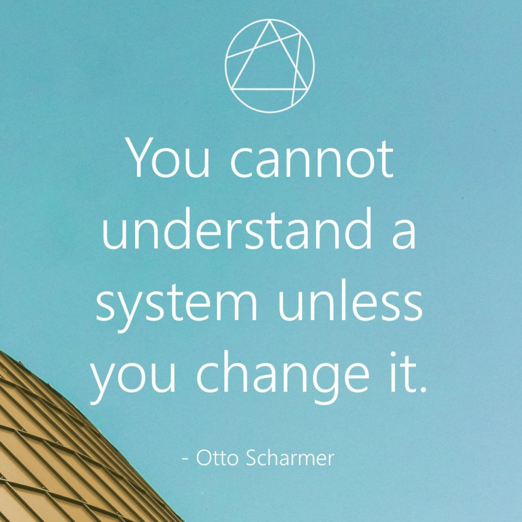 You cannot understand a system unless...